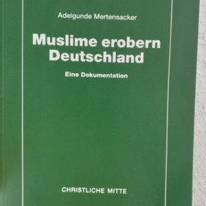 Muslime erobern Deutschland